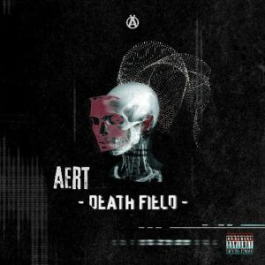 Artwork for AERT's Death Field EP