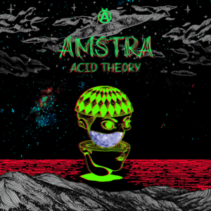 Amstra Acid Theory Artwork