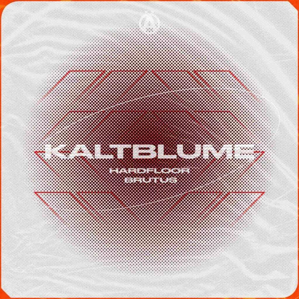Kaltblume Hardfloor Brutus EP Artwork