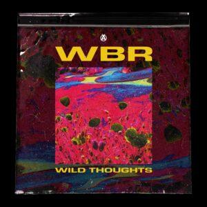 WBR Wild Thoughts Artwork